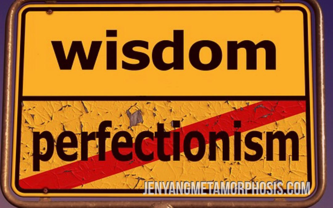 Top 5 Reasons Why I Let Go of My Perfectionism